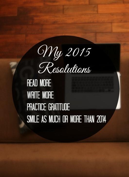 My 2015 Resolutions