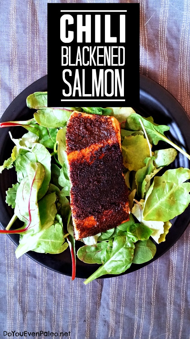 Chili Blackened Salmon | DoYouEvenPaleo.net