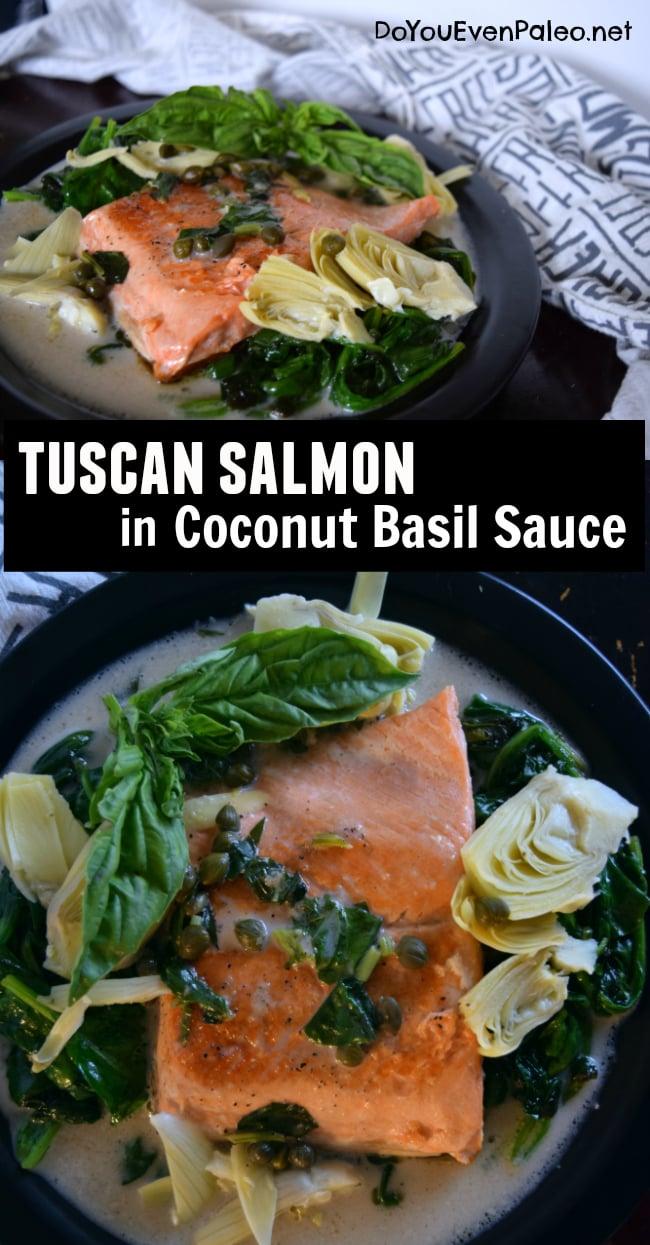 Tuscan Salmon with Coconut Basil Sauce | DoYouEvenPaleo.net