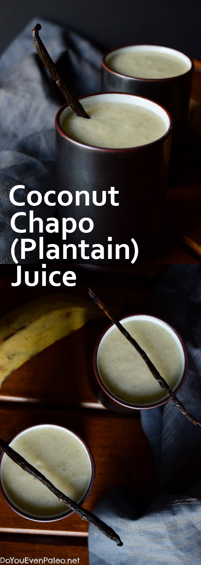 Coconut Chapo (Plantain) Juice | DoYouEvenPaleo.net - traditionally made with water, sugar, and plantains, I put my own spin on chapo juice by caramelizing the plantains and blending with coconut milk. Thick, creamy, and refreshing!