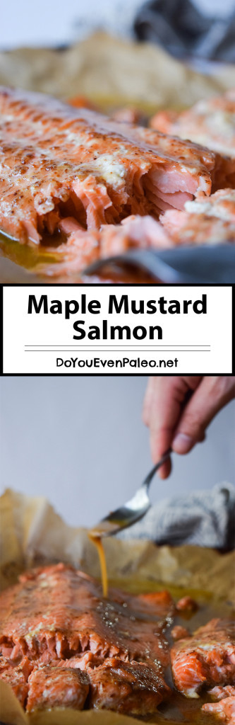 Maple Mustard Salmon - baked salmon in a decadent sauce of maple syrup, ghee, and mustard. Dinner's on the table in less than 30 minutes! | DoYouEvenPaleo.net