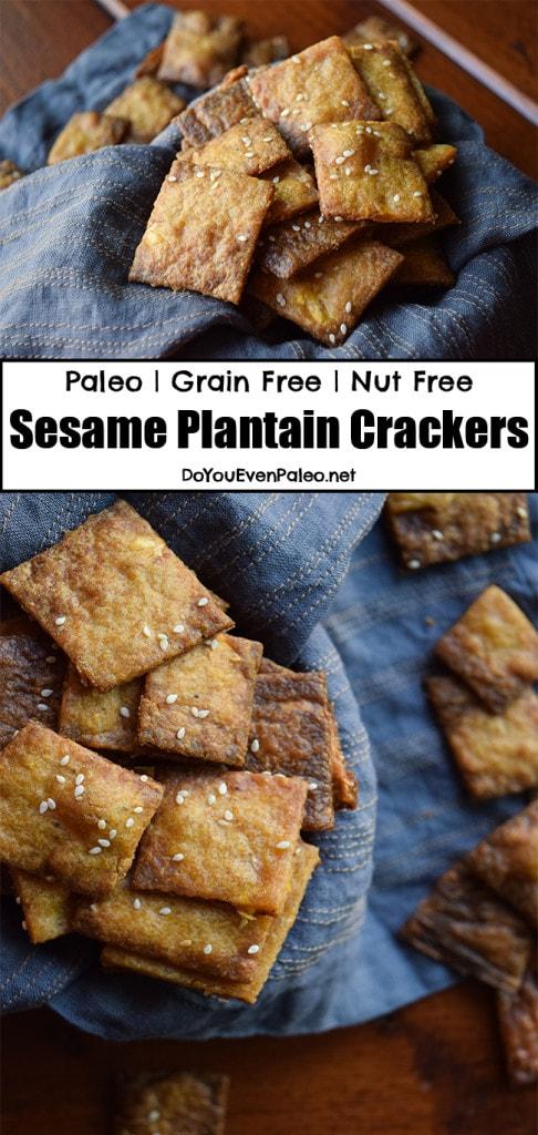 Sesame Plantain Crackers (paleo, grain free, nut free) | DoYouEvenPaleo.net