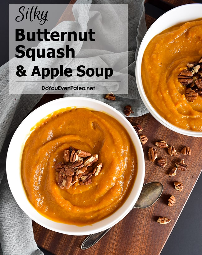 Silky Butternut Squash & Apple Soup with toasted pecans - wholly comforting and simple soup that's paleo, gluten free, and vegan | DoYouEvenPaleo.net