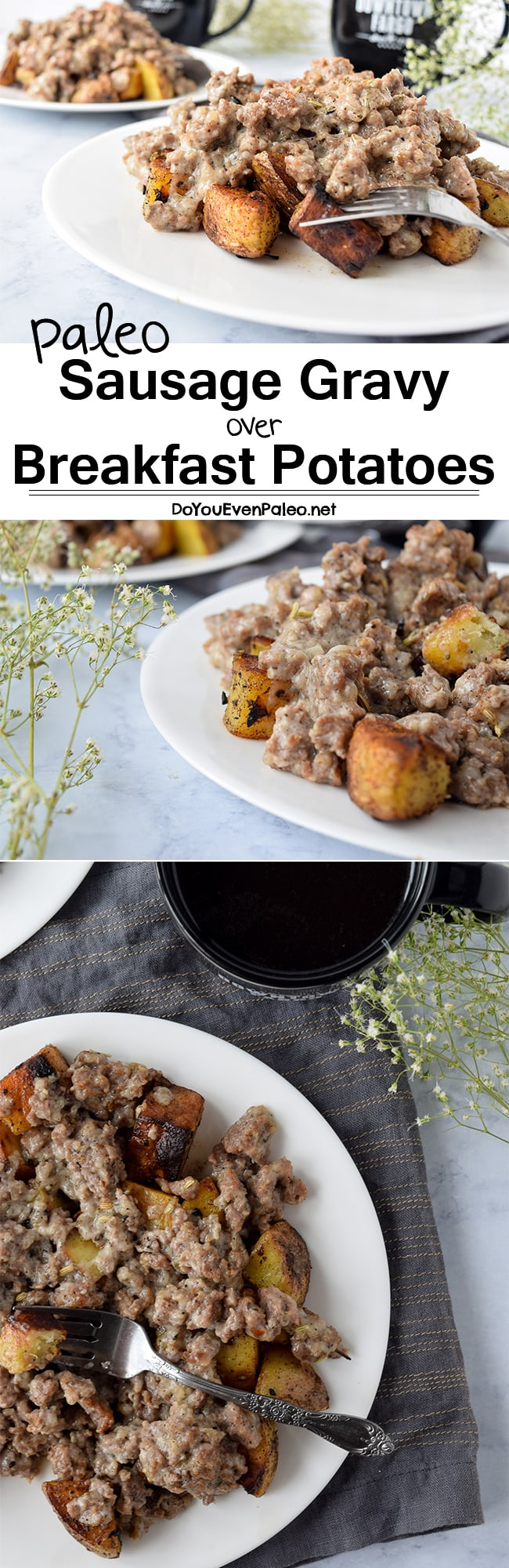 Homemade Paleo Sausage Gravy over Breakfast Potatoes - a hearty gluten free breakfast for two! | DoYouEvenPaleo.net