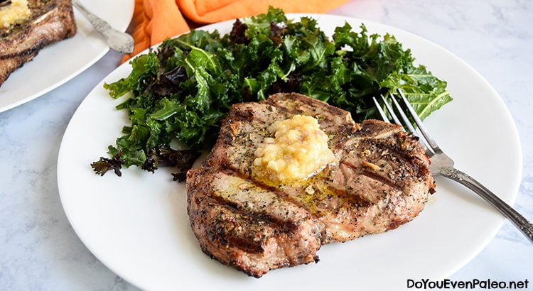 Grilled Pork Chops with Shallot Ghee | DoYouEvenPaleo.net