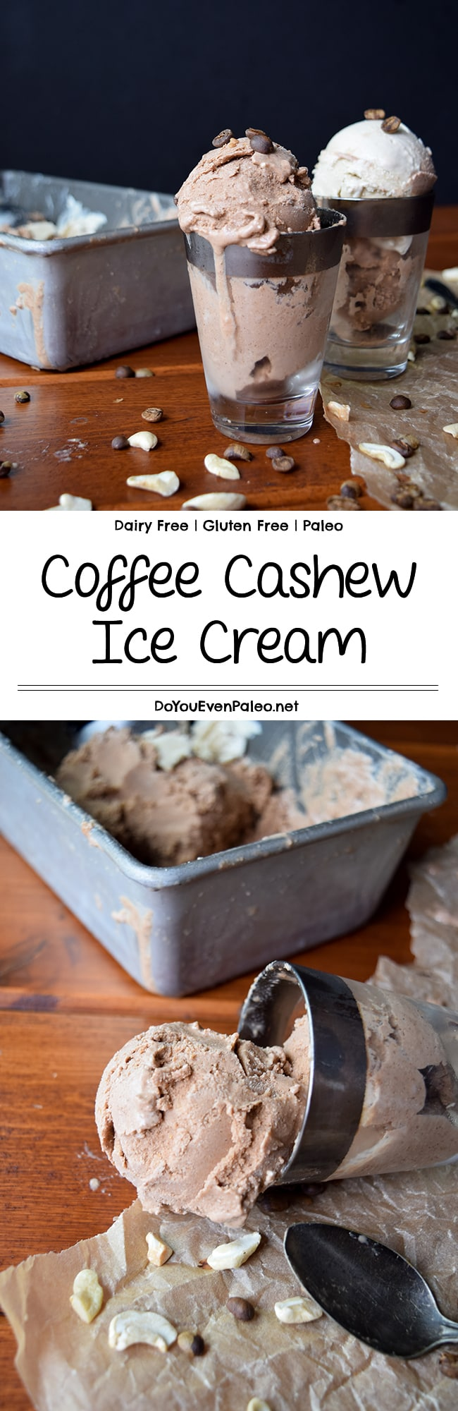 Coffee Cashew Ice Cream - an incredibly thick and creamy dairy free ice cream recipe made with cashews and cold brew coffee - a match made in heaven! Bonus: this healthy recipe is gluten free and paleo! | DoYouEvenPaleo.net #paleo #glutenfree