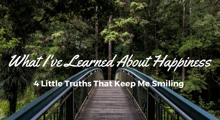 What I've Learned About Happiness: 4 Little Truths That Keep Me Smiling | DoYouEvenPaleo.net