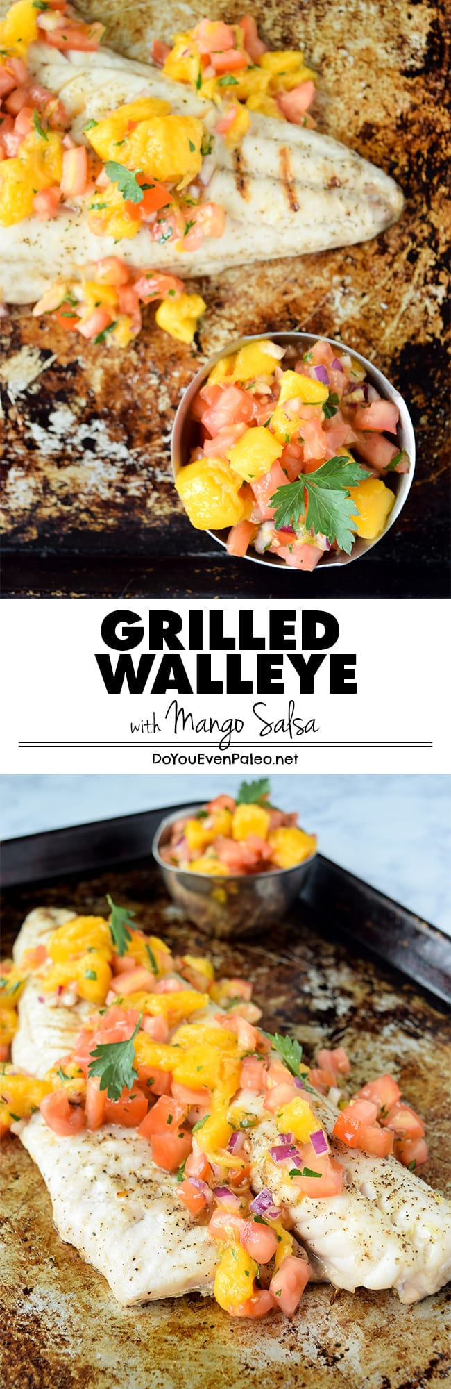 A simple healthy recipe for grilled walleye topped with homemade mango salsa - the flavors of summer, on the dinner table in less than 30 minutes! Plus, it's a paleo, gluten free, clean eating, Whole30 recipe! | DoYouEvenPaleo.net  #paleo #glutenfree #whole30 #doyouevenpaleo