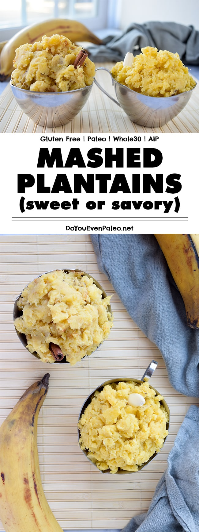 Mashed Plantains (Sweet or Savory) - Whether you have green plantains or yellow-brown plantains, this is the perfect healthy recipe to use them up! This paleo recipe is also Whole30, gluten free, AIP, and clean eating friendly. | DoYouEvenPaleo.net #paleo #glutenfree #doyouevenpaleo #whole30