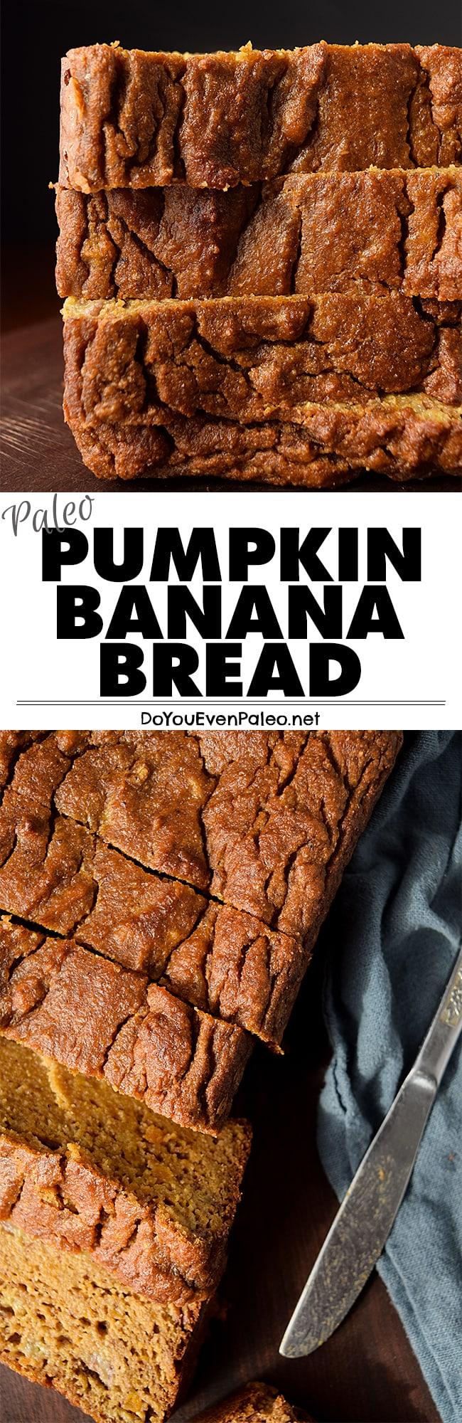 Pumpkin Banana Bread | DoYouEvenPaleo.net