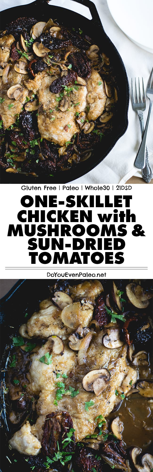 A quick one-skillet chicken recipe that's filled with earthy mushrooms and salty sun-dried tomatoes! Paleo, gluten free, and whole30 | DoYouEvenPaleo.net
