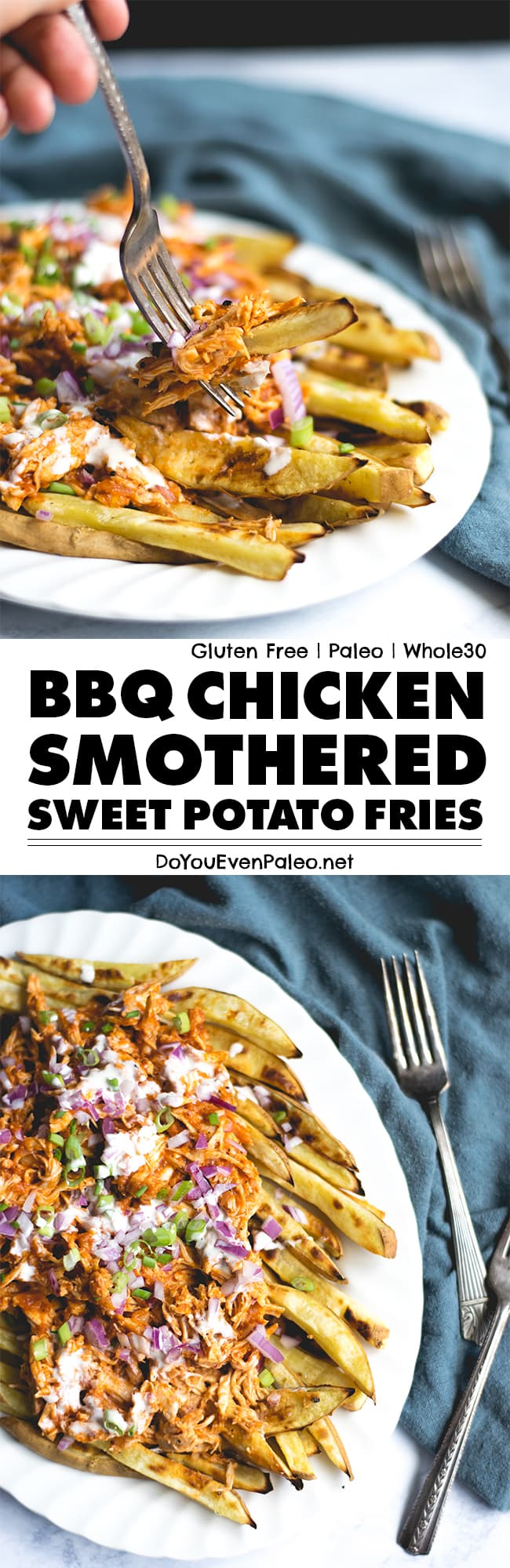 BBQ Chicken Smothered Sweet Potato Fries Recipes Pin | DoYouEvenPaleo.net