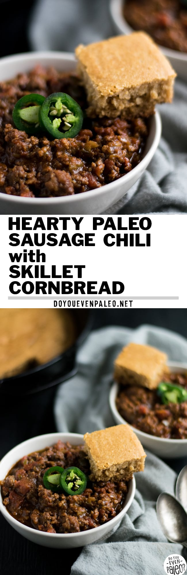 A perfect meal for cold weather - spicy paleo sausage chili with skillet cornbread | DoYouEvenPaleo.net #paleo #glutenfree #whole30