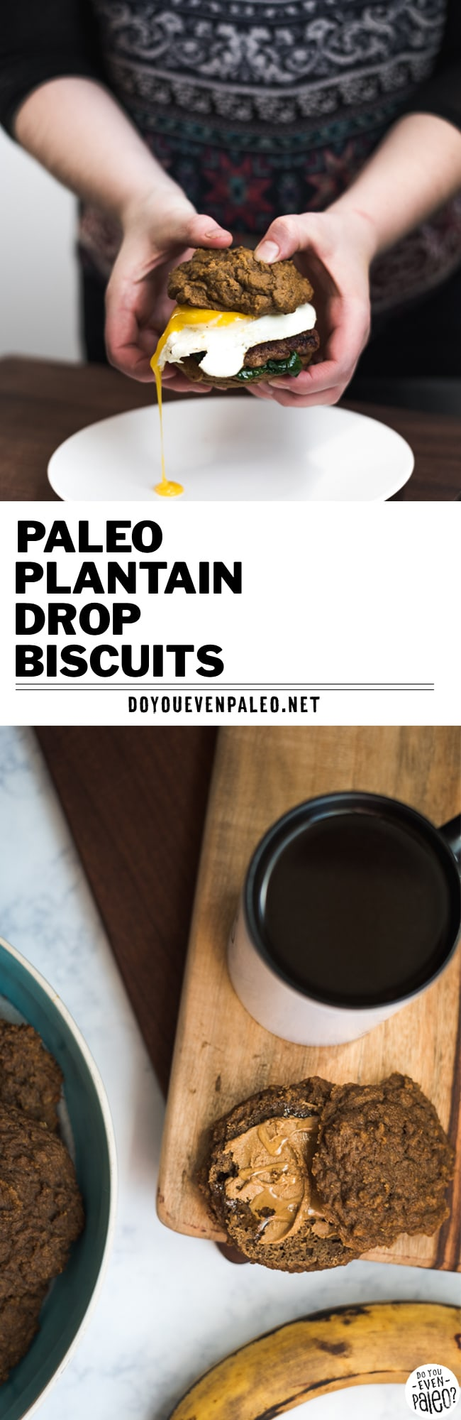 Paleo Plantain Drop Biscuits Pin Image | DoYouEvenPaleo.net