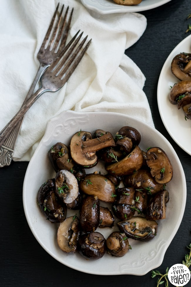 Whole30 Sautéed Mushrooms with Garlic & Thyme | DoYouEvenPaleo.net