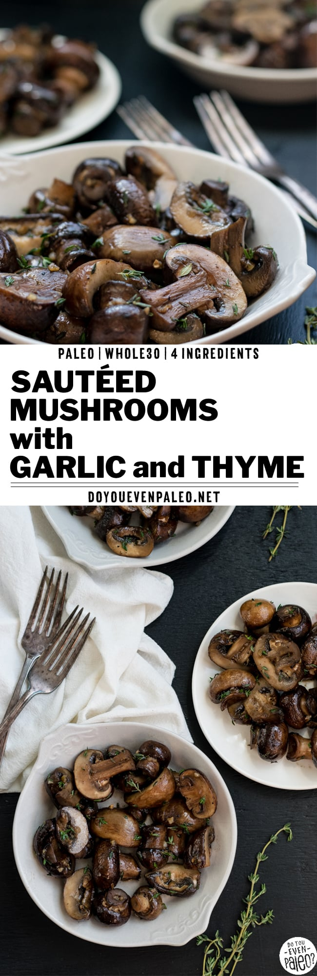Easy Paleo Sautéed Mushrooms with Garlic & Thyme | DoYouEvenPaleo.net