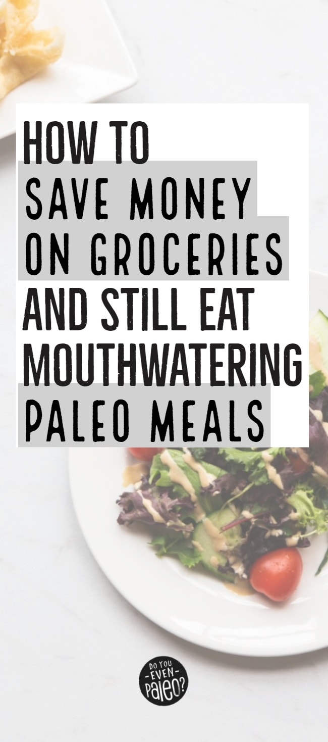 How to Save Money on Groceries Image | DoYouEvenPaleo.net