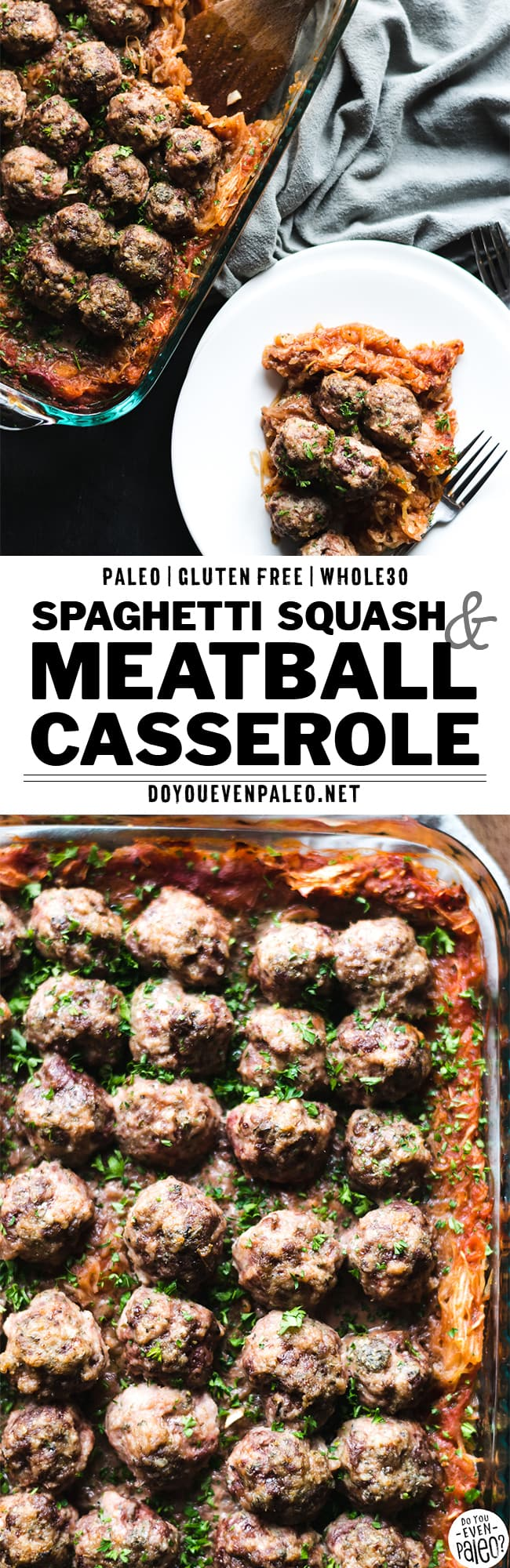 Paleo Spaghetti Squash & Meatball Casserole Recipe Pin | DoYouEvenPaleo.net