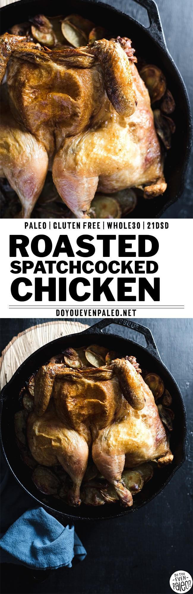 Paleo & Whole30 Spatchcocked Roast Chicken with Potatoes Recipe | DoYouEvenPaleo.net