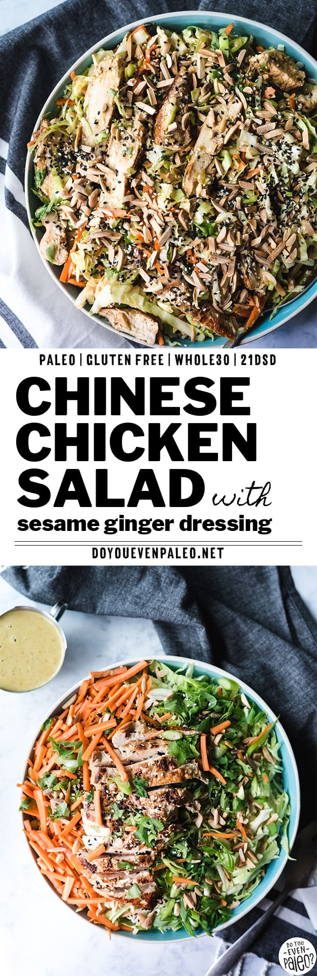 Chinese Chicken Salad Recipe with Sesame Ginger Dressing | DoYouEvenPaleo.net