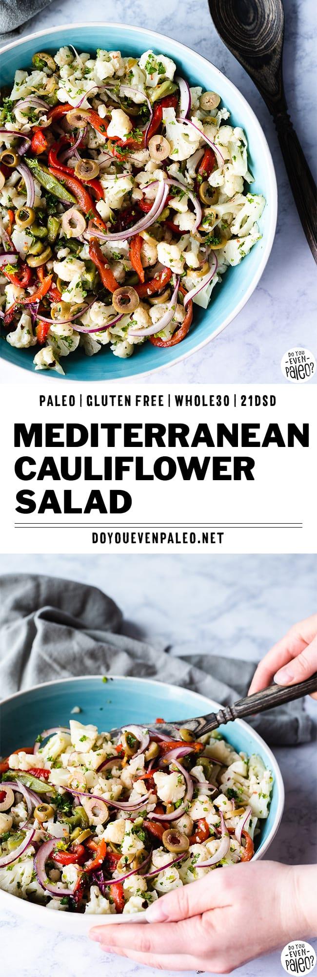 Mediterranean Cauliflower Salad Recipe | DoYouEvenPaleo.net