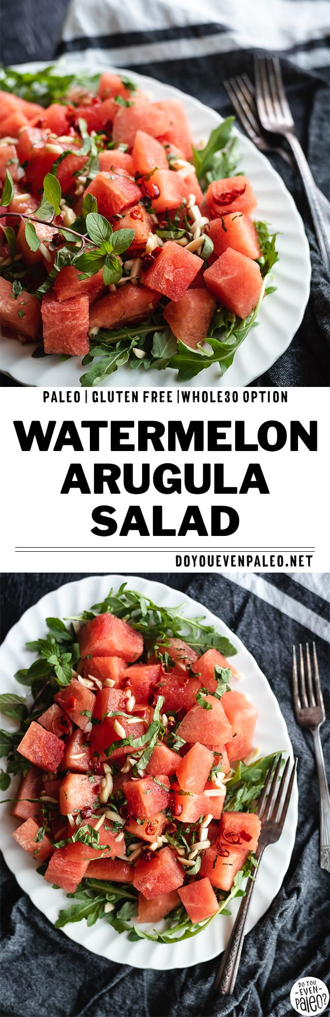 "Two images of watermelon arugula salad with the text ""paleo 