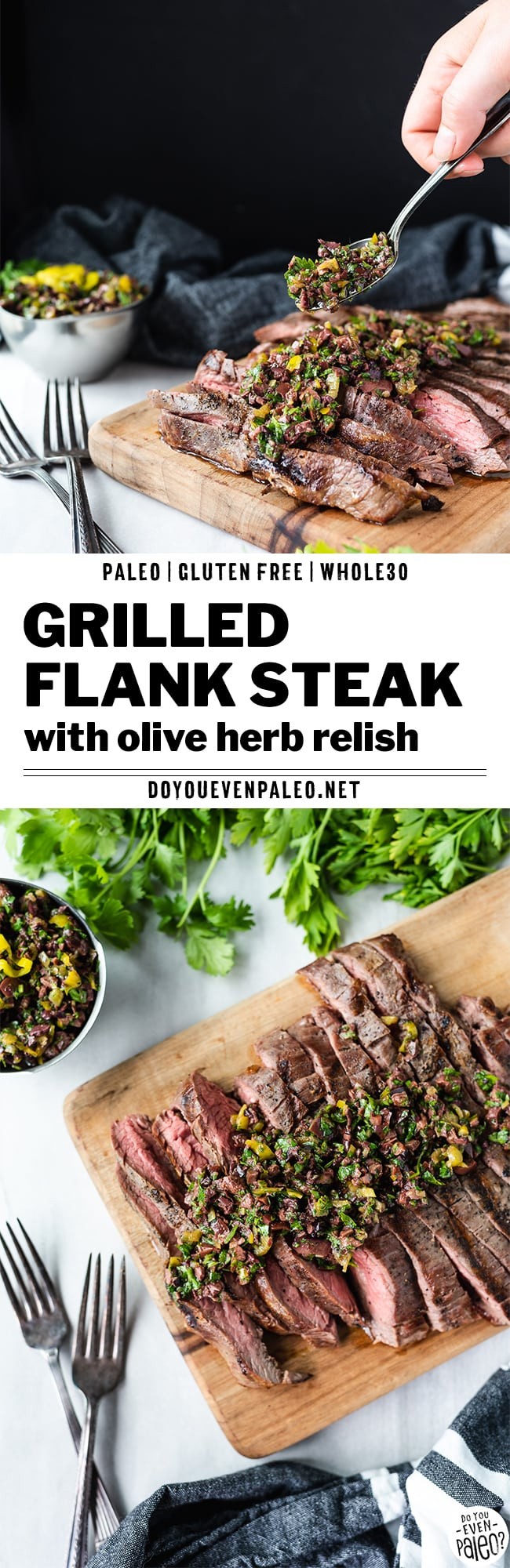 Gluten Free Grilled Flank Steak Recipe with Olive Herb Relish | DoYouEvenPaleo.net