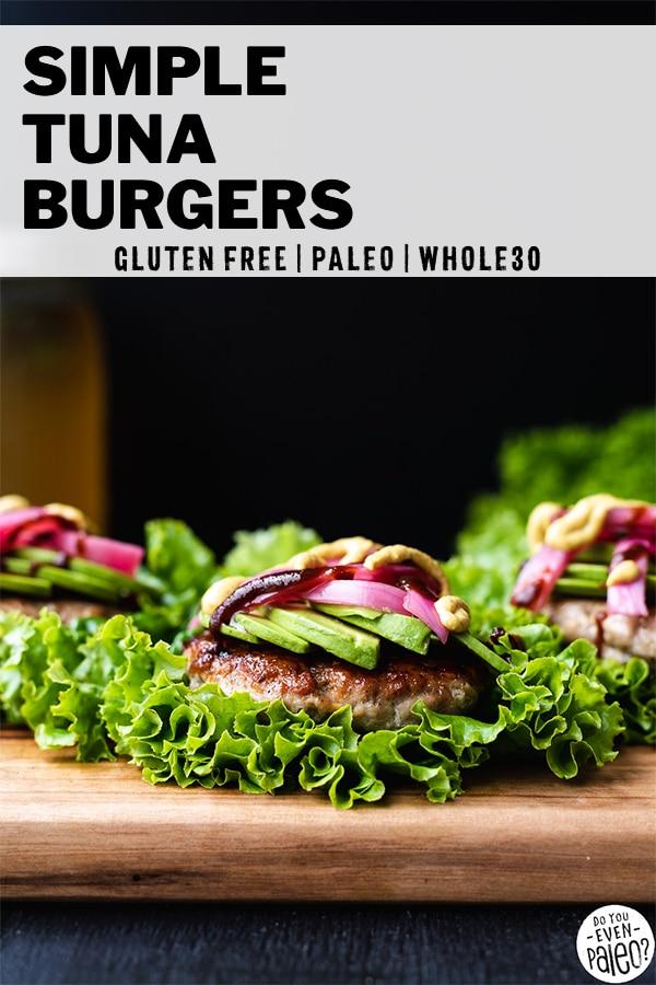 Easy Tuna Burgers Recipe by DoYouEvenPaleo.net