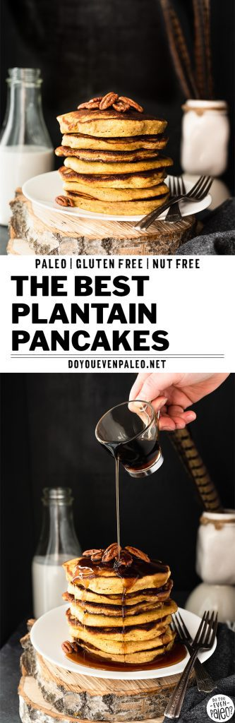The Best Plantain Pancake Recipe | DoYouEvenPaleo.net
