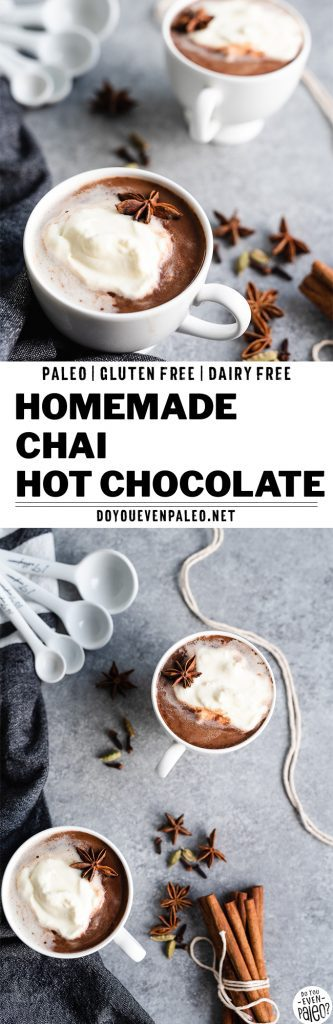 Paleo and Dairy Free Chai Hot Chocolate Recipe | DoYouEvenPaleo.net