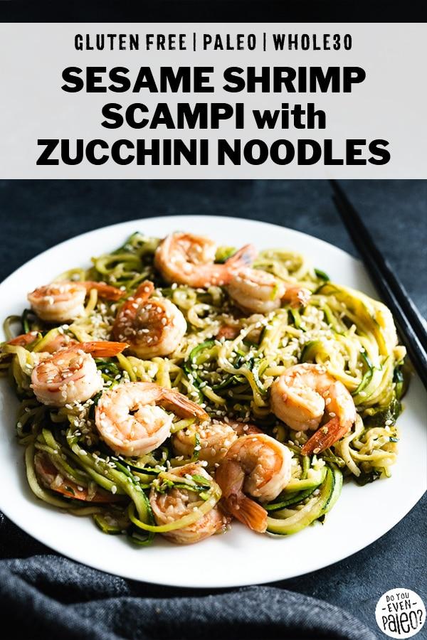 Paleo Sesame Shrimp Scampi over Zucchini Noodles