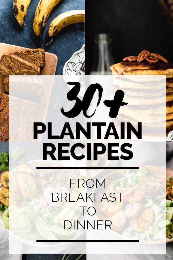 30+ Paleo Plantain Recipes from breakfast to dinner