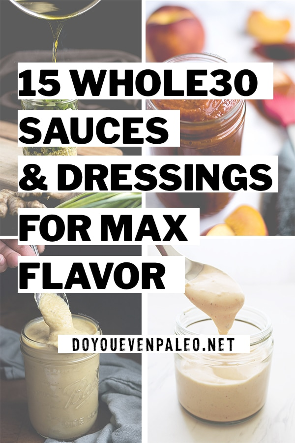 15 Whole30 Sauces & Dressings for Max Flavor PIN
