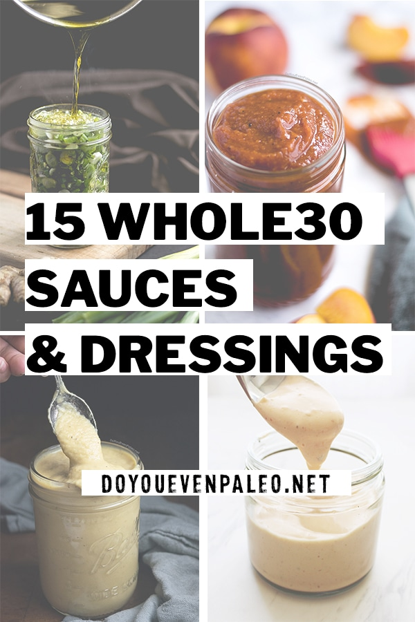 15 Whole30 Sauces & Dressings PIN