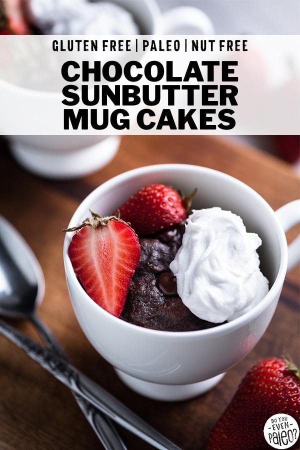 Paleo Chocolate Sunbutter Mug Cakes