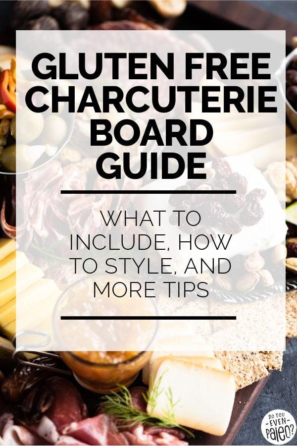 Gluten Free Charcuterie Board Guide