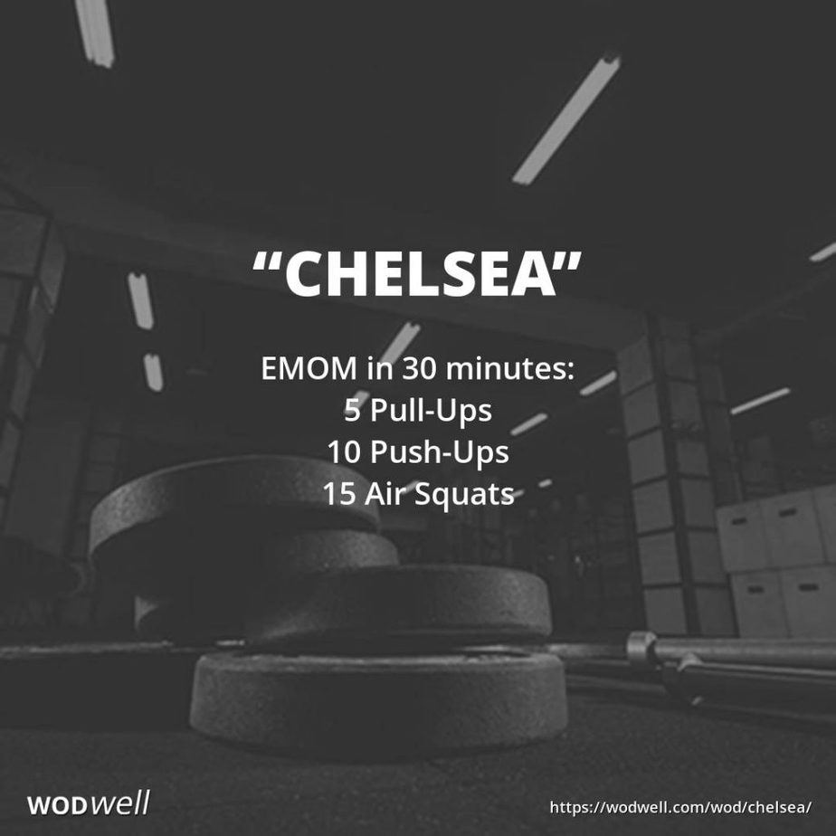 """Chelsea"" - EMOM for 30 minutes of 5 pull-ups, 10 push ups, 15 air squats"