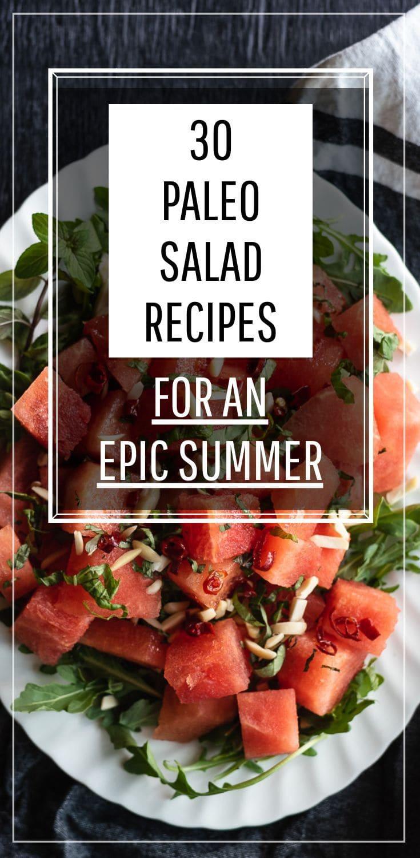 Watermelon salad with text overlay '30 Paleo Salad Recipes'