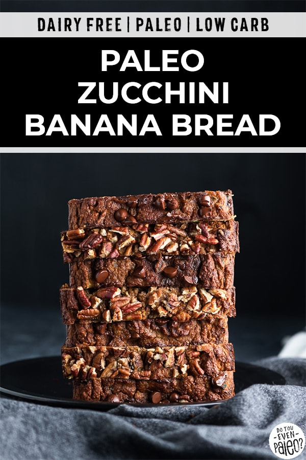 Pinterest image for paleo zucchini banana bread recipe