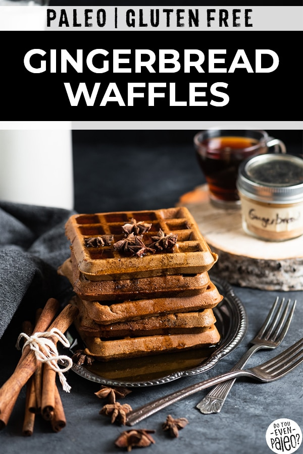 Pinterest image for paleo gingerbread waffles