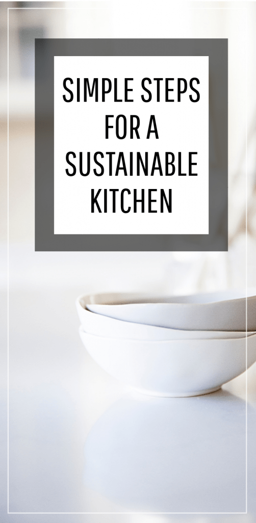 Environmentally Friendly Kitchen Swaps