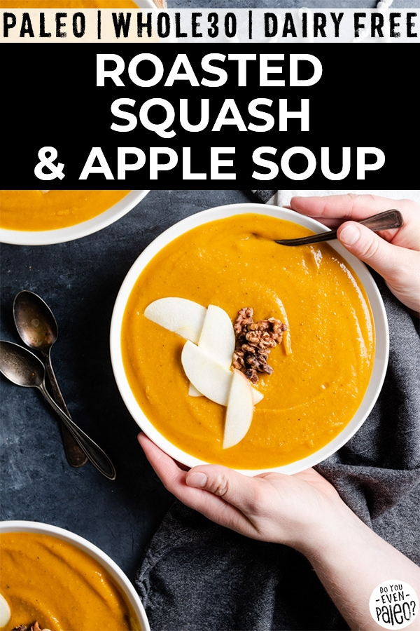 Bowls of soup with text overlay 'roasted squash & apple soup'