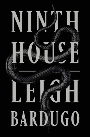 Ninth House (Alex Stern, #1) by Leigh Bardugo