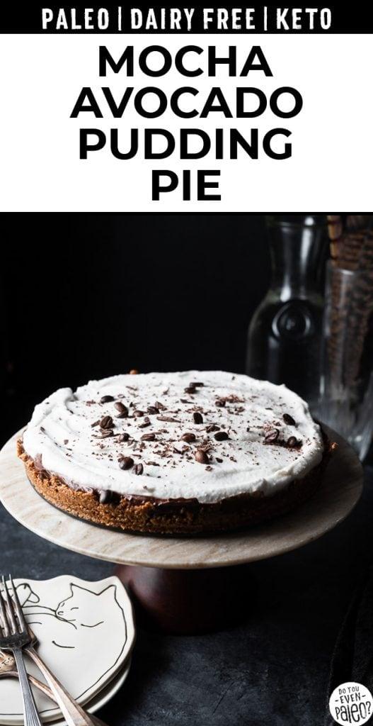 Shearable image of mocha avocado cream pie recipe