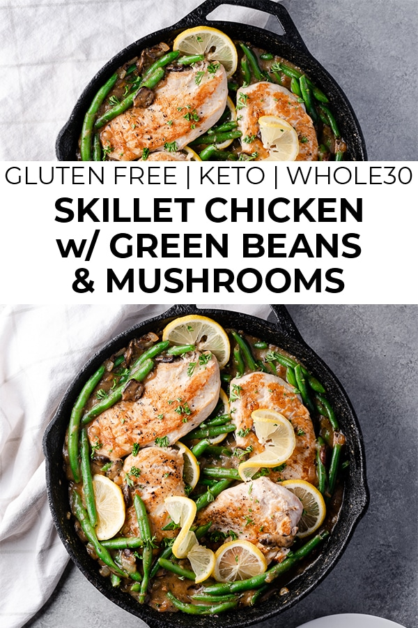 Images of skillet chicken with green beans recipe with text overlay